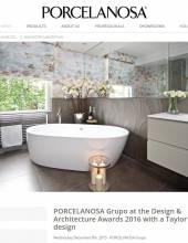 PORCELANOSA Grupo at the Design & Architecture Awards 2016 with a Taylor Interiors design