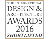 INTERNATIONAL DESIGN & ARCHITECTURE AWARDS 2016